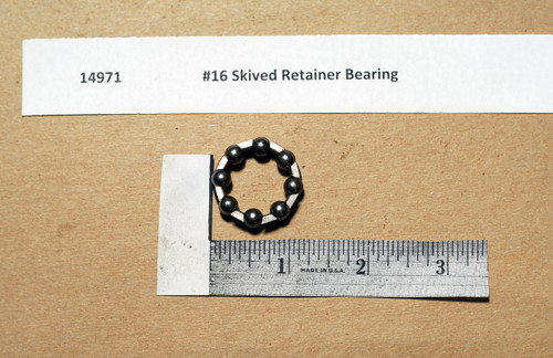 #16 Skived Retainer Bearing