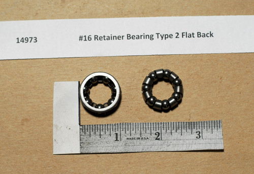 #16 Retainer Bearing Type 2 Flat Back