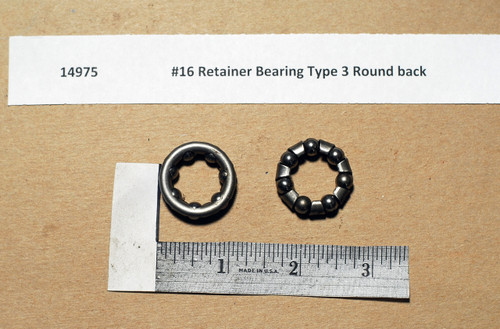 #16 Retainer Bearing Type 3 Round back