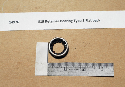 #19 Retainer Bearing Type 3 Flat back