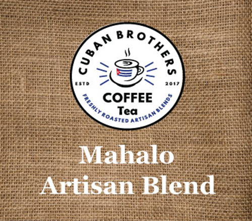 Mahalo Artisan Blend | Cuban Brothers Coffee