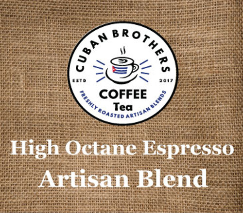 High Octane Espresso Artisan Blend | Cuban Brothers Coffee