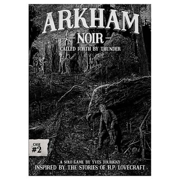 Arkham Noir: Called Forth by Thunder - Case #2