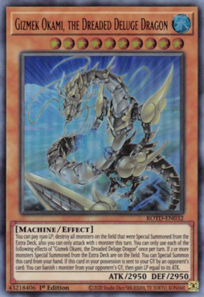 Gizmek Okami, the Dreaded Deluge Dragon ROTD-EN032 1st Ed