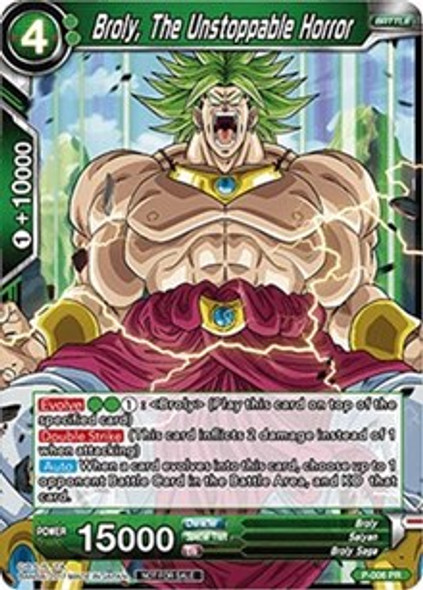 P-006 Broly, The Unstoppable Horror
