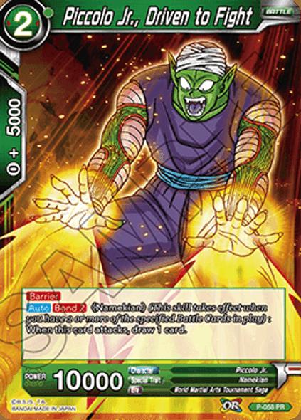P-058 Piccolo Jr., Driven to Fight