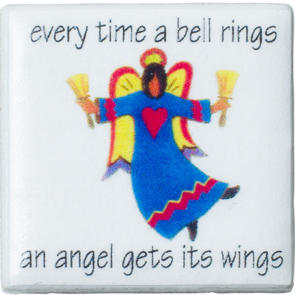 "Tiny Tile Magnet - ""Every Time a Bell Rings"""