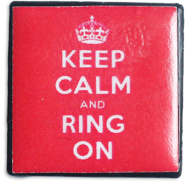 "Tiny Tile Magnet - ""Keep Calm & Ring On"""