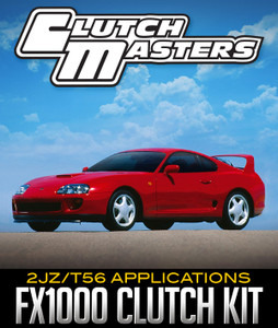 CLUTCH MASTERS FX1000 CLUTCH KIT: 2JZ/T56 APPLICATIONS