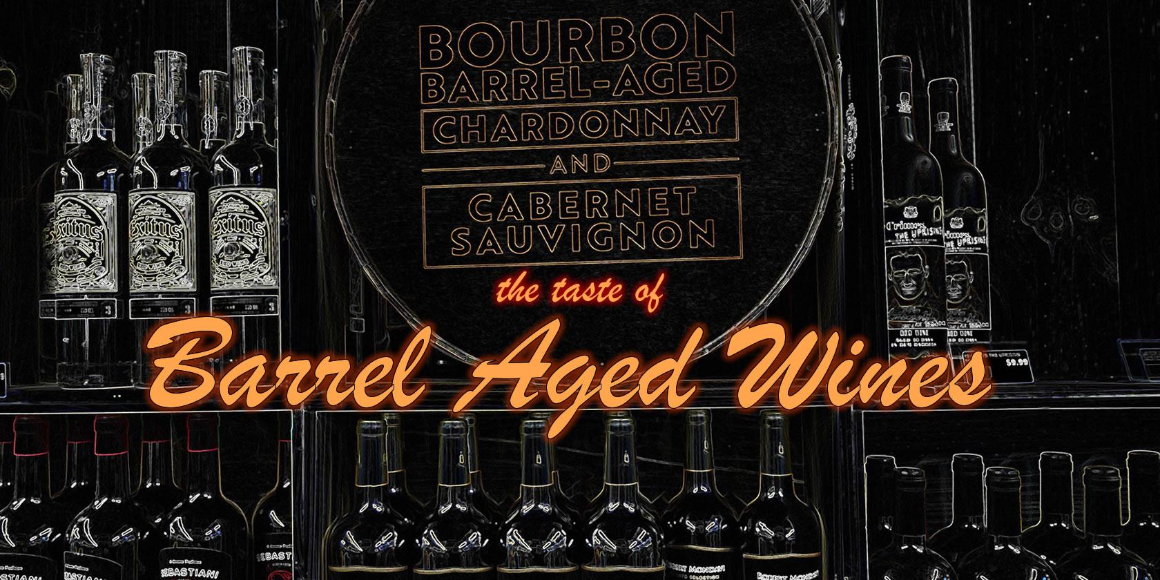 The Taste of Barrel Aged Wines