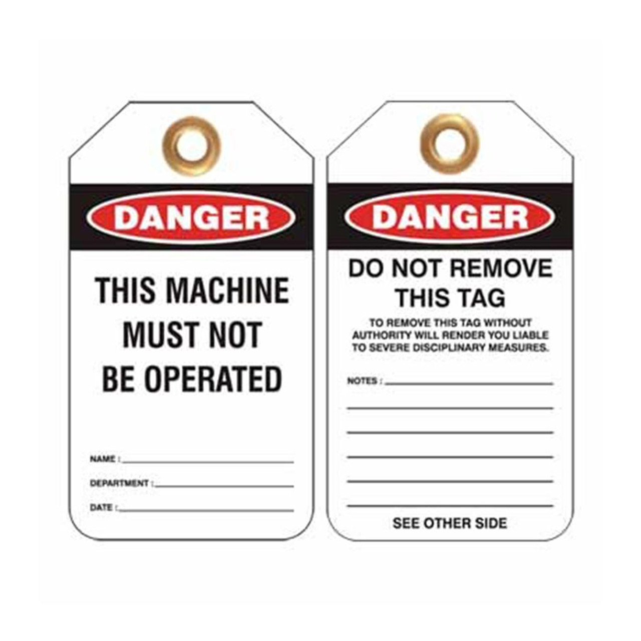 Lockout Tag Danger This Machine Must Not Be Operated