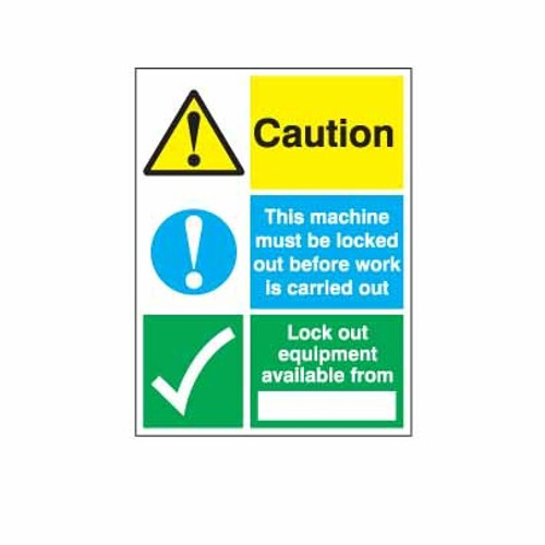 Lockout Wall Sign Caution This Machine Must Be Locked Out Before Work Is Carried Out