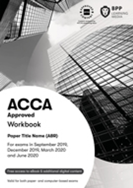 BPP ACCA SBR (P2) Strategic Business Reporting (INT/UK) Workbook