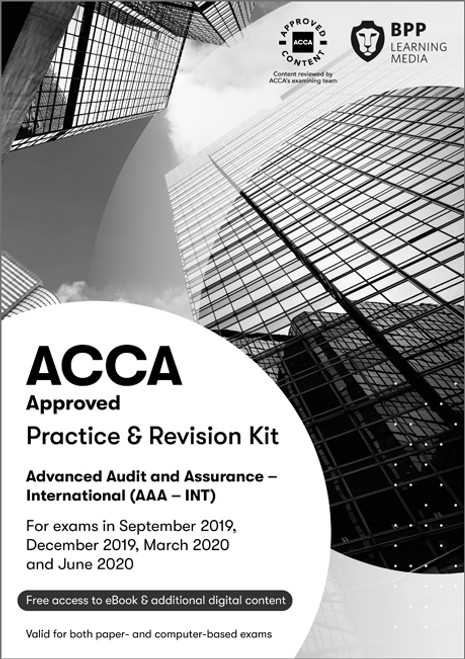 BPP ACCA AAA (P7) Advanced Audit and Assurance (UK) Practice & Revision Kit
