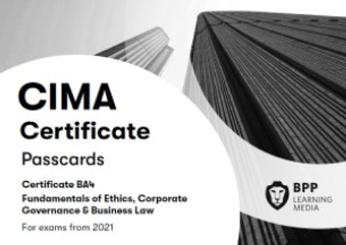 BPP CIMA BA4 Fundamentals of Ethics, Corporate Governance and Business Law Passcards