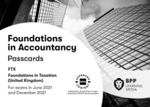 BPP FIA Foundations in Taxation (FTX) (FA 2018) (UK) Passcards
