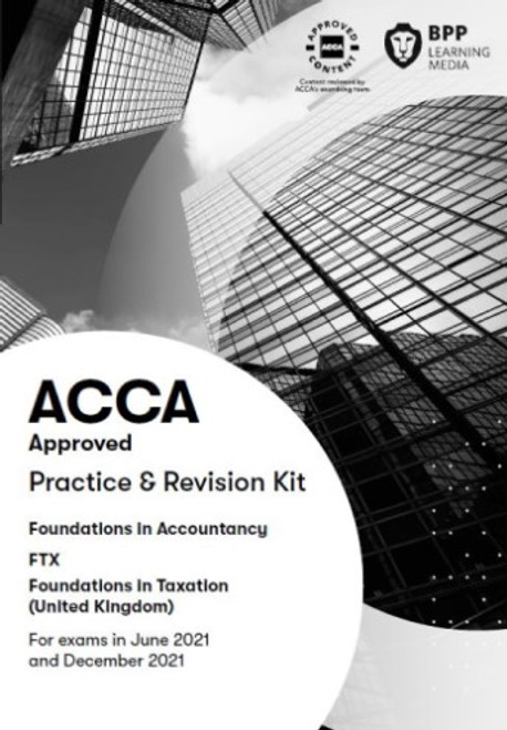 BPP FIA Foundations in Taxation (FTX) (FA 2018) (UK) Practice & Revision Kit