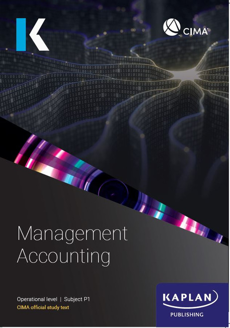 Kaplan CIMA P1 Management Accounting Study Text