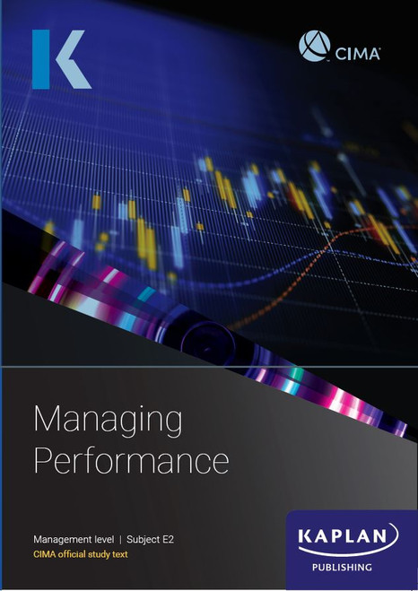 Kaplan CIMA E2 Managing Performance Study Text