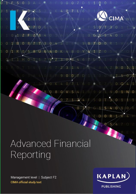 Kaplan CIMA F2 Advanced Financial Reporting Study Text