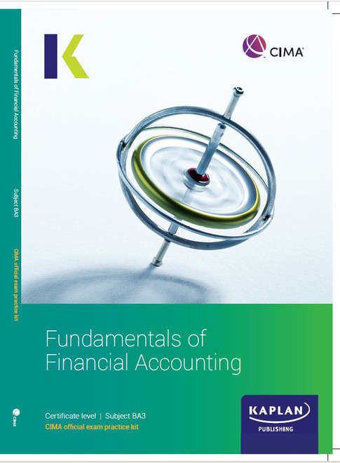 Kaplan CIMA BA3 Fundamentals of Financial Accounting Exam Practice Kit
