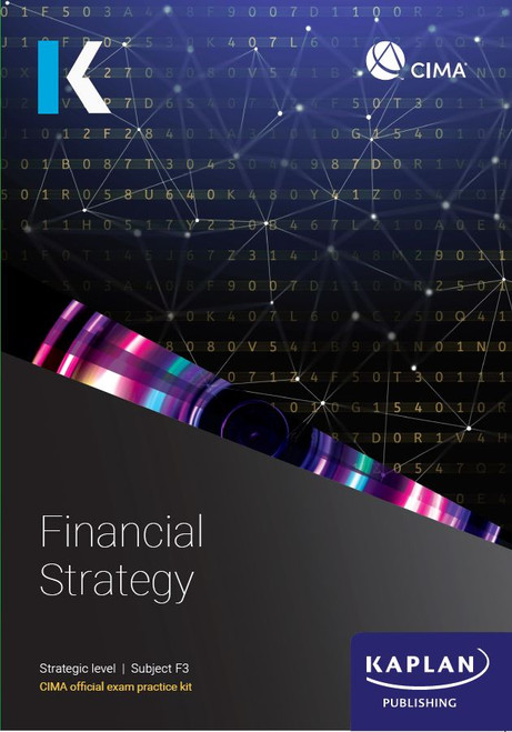 Kaplan CIMA F3 Financial Strategy Exam Practice Kit