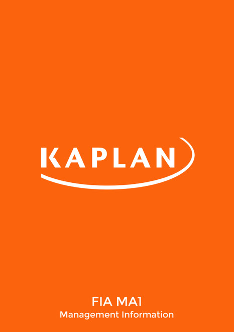 Kaplan FIA Management Information (MA1) Study Text