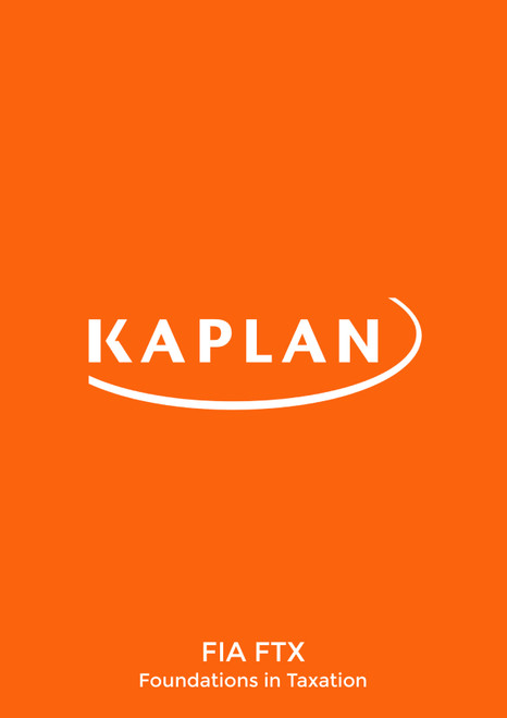 Kaplan FIA Foundations in Taxation FA19 (FTX) Exam Kit