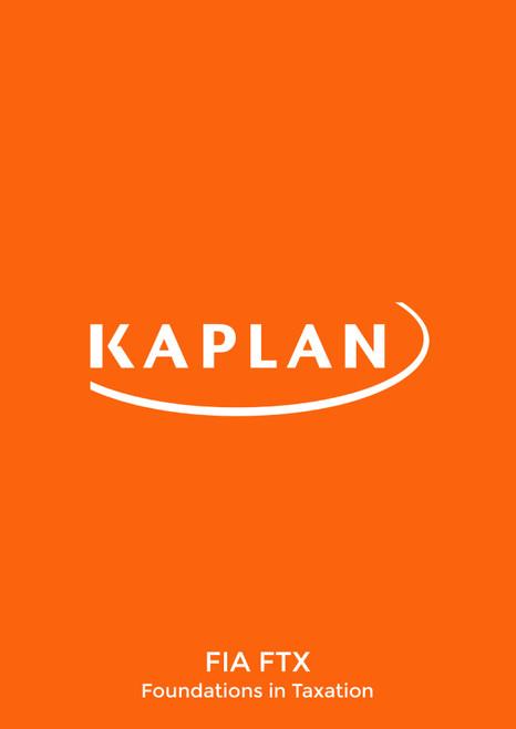Kaplan FIA Foundations in Taxation FA19 (FTX) Exam Kit