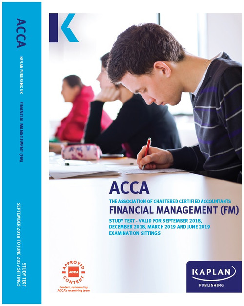 Kaplan ACCA FM (F9) Financial Management Study Text