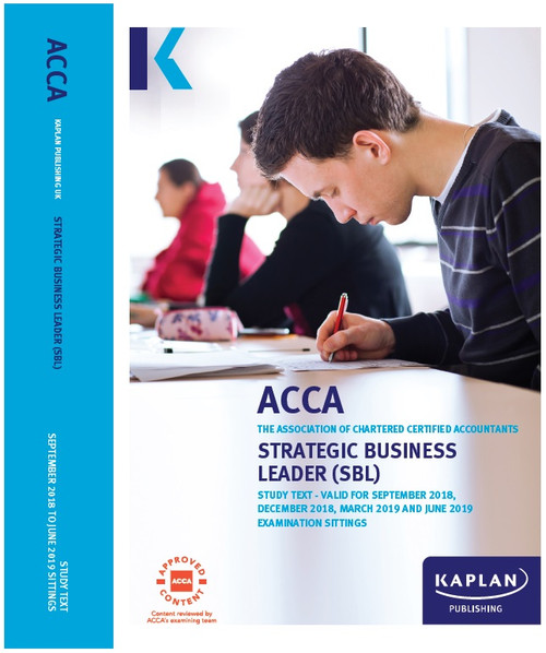 Kaplan ACCA SBL (P1 &P3) Strategic Business Leader Study Text