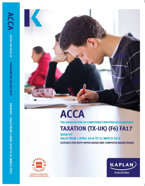Kaplan ACCA TX (F6) Taxation (FA 2019) (UK) Exam Kit