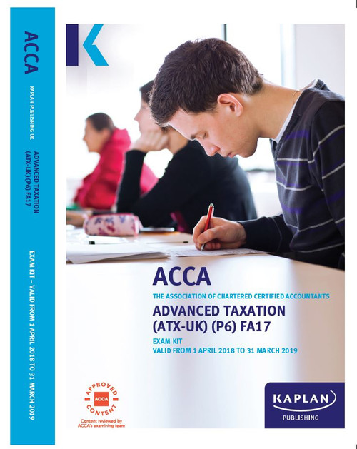 Kaplan ACCA ATX (P6) Advanced Taxation (FA 2018) (UK) Exam Kit