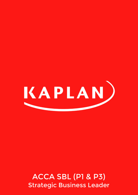 Kaplan ACCA SBL (P1 &P3) Strategic Business Leader Pocket Notes