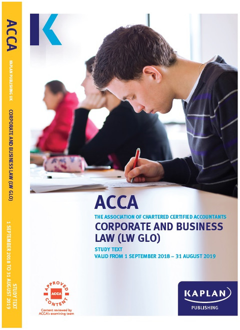 Kaplan ACCA LW (F4) Corporate & Business Law (GLO) Study Text