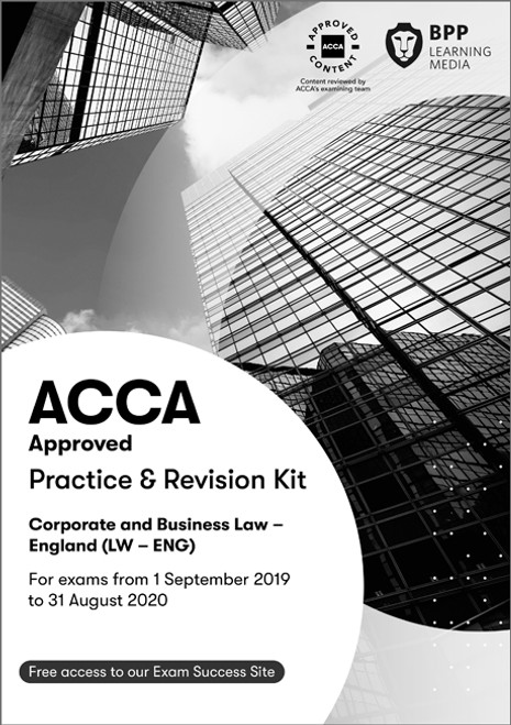 BPP ACCA LW (F4) Corporate and Business Law (ENG) Practice & Revision Kit eBook