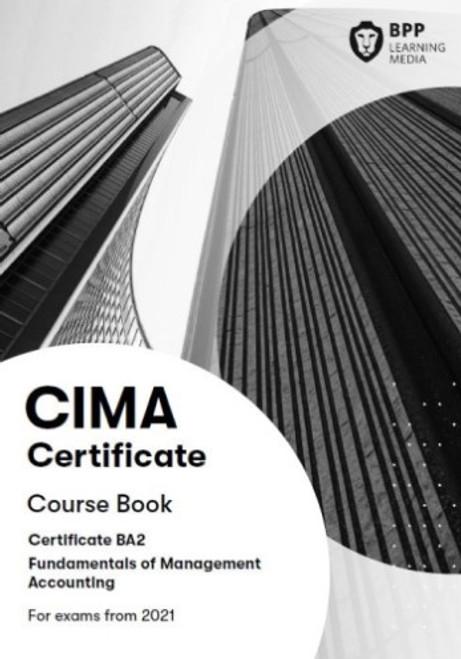 BPP CIMA BA2 Fundamentals of Management Accounting 2021 Course Book eBook