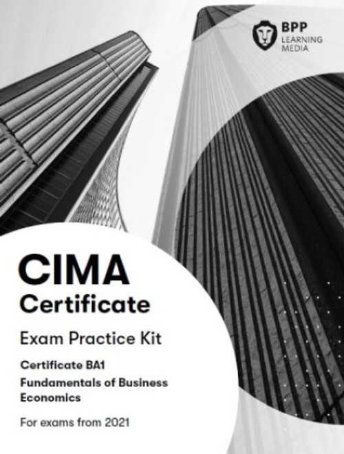 BPP CIMA BA1 Fundamentals of Business Economics Practice & Revision Kit eBook