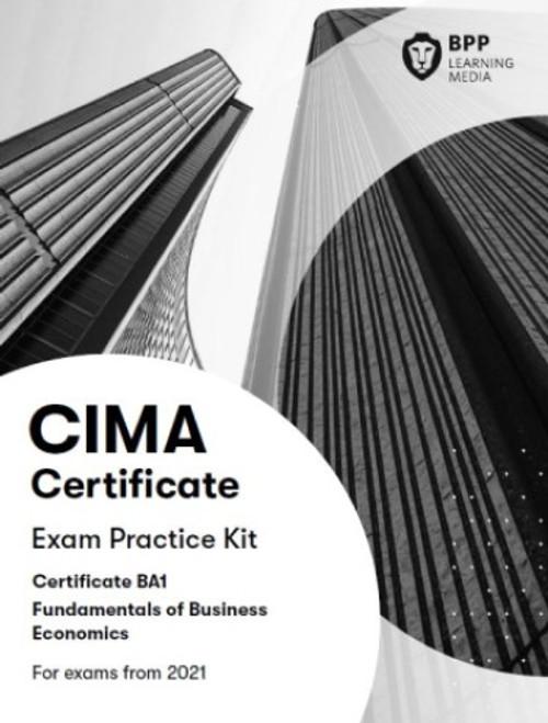 BPP CIMA BA1 Fundamentals of Business Economics Practice & Revision Kit 2021 eBook