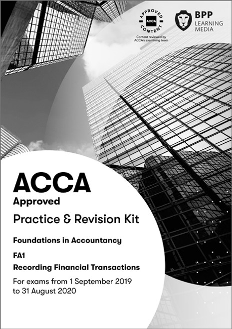 BPP FIA Recording Financial Transactions (FA1) Practice & Revision Kit eBook