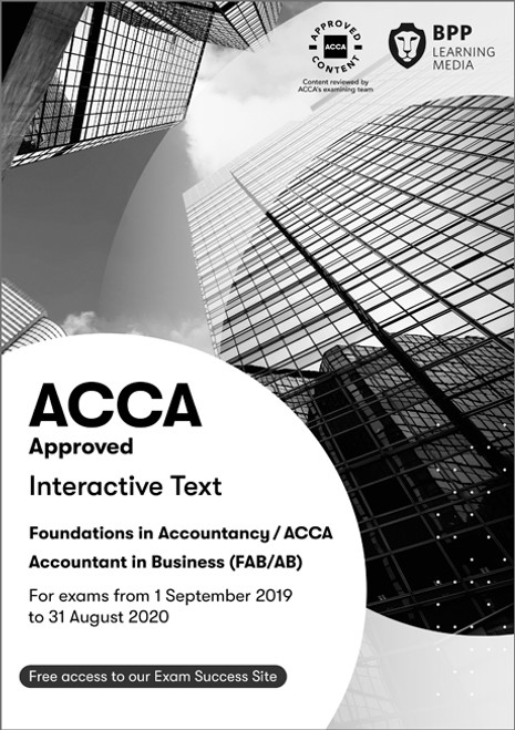 BPP FIA AB Accountant in Business/FIA FAB Interactive Text eBook