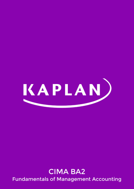 Kaplan CIMA BA2 Fundamentals of Management Accounting Study Text eBook