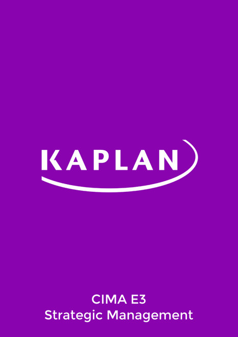 Kaplan CIMA E3 Strategic Management Study Text eBook