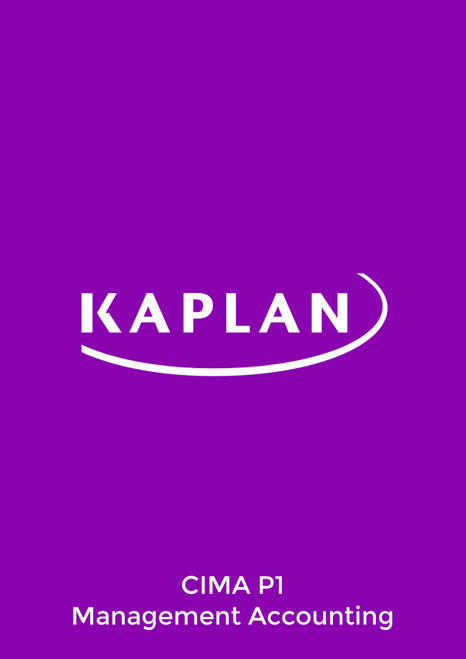 Kaplan CIMA P1 Management Accounting Exam Practice Kit eBook