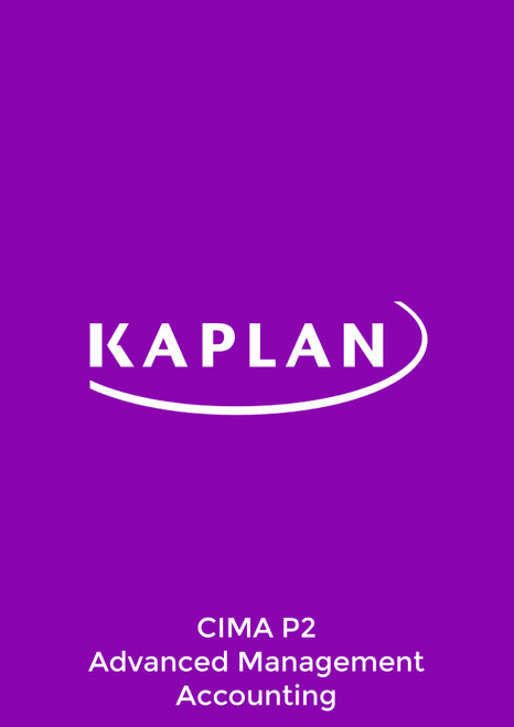 Kaplan CIMA P2 Advanced Management Accounting Study Text eBook