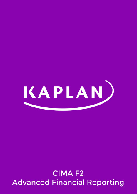 Kaplan CIMA F2 Advanced Financial Reporting Study Text eBook