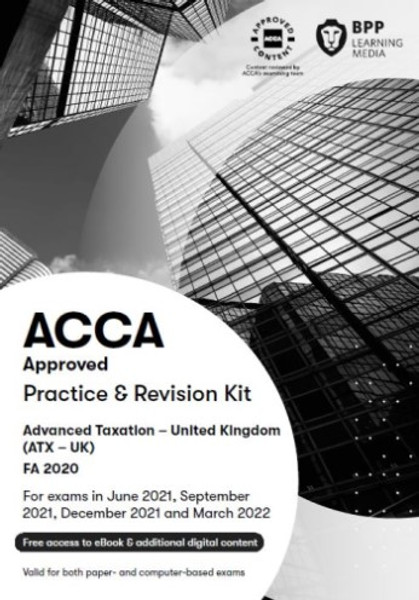 BPP ACCA ATX (P6) Advanced Taxation (UK) Practice & Revision Kit