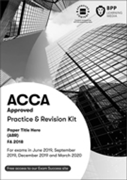 BPP ACCA MA (F2) Management Accounting/FIA FMA Practice & Revision Kit