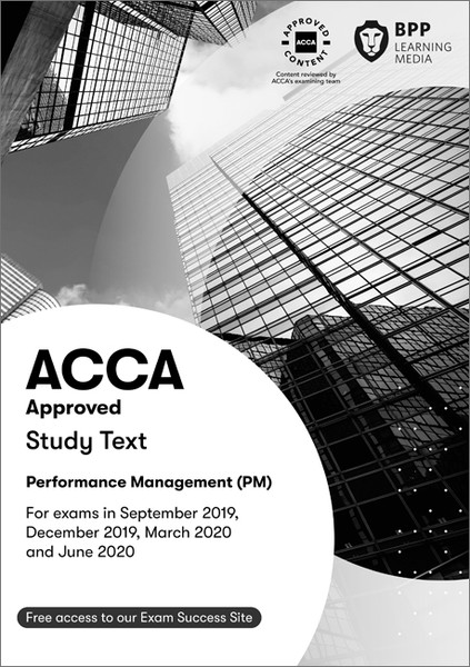 BPP ACCA PM (F5) Performance Management Study Text