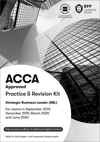 BPP ACCA SBL (P1 &P3) Strategic Business Leader Practice & Revision Kit